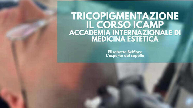 """Corso ICAMP """"Tricopigmentazione"""""""