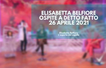 """Elisabetta Belfiore ospite a """"Detto Fatto"""" – 26 Aprile 2021"""
